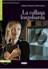 La collana longobarda + CD /Livello Uno/ A2