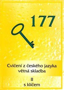 Cvičení z českého jazyka II - větná skladba s klíčem