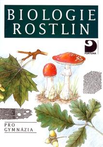 Biologie rostlin pro gymnázia 4. vydání - Kincl, Jakrlová