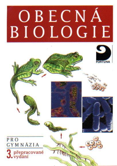 Obecná biologie pro gymnázia 3. přepracované vydání - Kubišta Václav