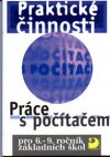 Praktické činnosti-Práce s počítačem 1 pro 6.-9.r. ZŠ