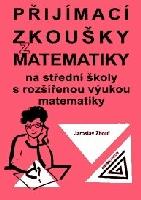 Přijímací zkoušky z matematiky na střední školy s rozšířenou výukou matematiky - Zhouf J.