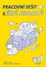 Živá abeceda - Pracovní sešit