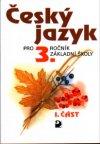 Český jazyk 3 - 1. část