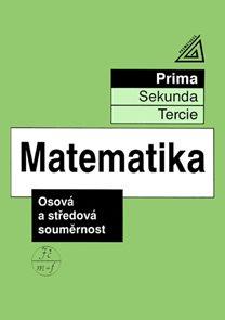 Matematika - Osová a středová souměrnost (prima)
