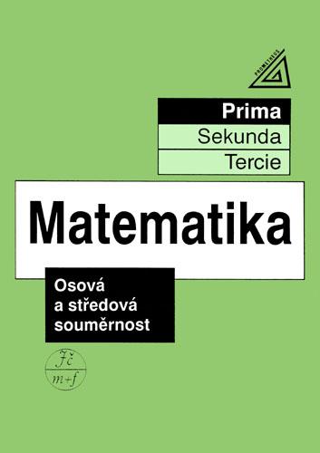 Matematika - Osová a středová souměrnost (prima) - Herman, Chrápavá