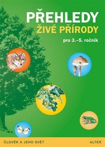 Přehledy živé přírody pro 3.-5.r.