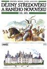 Dějiny středověku a raného novověku  3. díl - učebnice