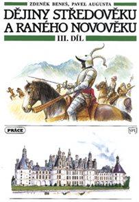 Dějiny středověku a raného novověku  3. díl - Na prahu novověk