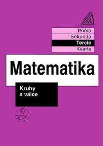 Matematika - Kruhy a válce (tercie)