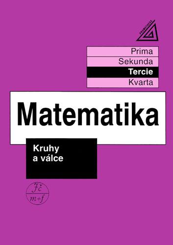 Matematika - Kruhy a válce (tercie) - Herman, Chrápavá