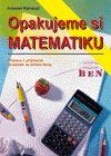 Opakujeme si matematiku -příprava k přijímacím zkouškám na SŠ