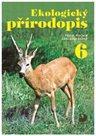 Ekologický přírodopis pro 6.r. (učebnice) - 4. vydání