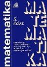 Matematika pro SOŠ astudijní obory SOU, 5.část