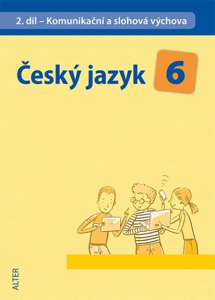 Český jazyk 6.r. 2.díl - Komunikační a slohová výchova - Hrdličková H.,Beránková E. - 16x23 cm