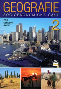 Geografie pro SŠ II - socioekonomická část
