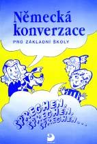 Německá konverzace pro ZŠ-Sprechen,sprechen,sprechen....