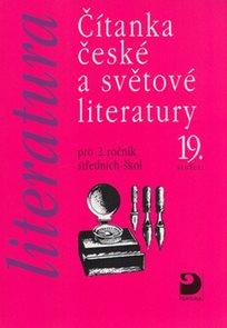 Čítanka české a světové literatury 19.století pro 2.r. SŠ