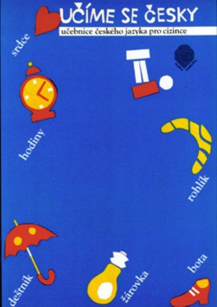 Učíme se česky 2 - učebnice pro cizince - Kamiš Karel