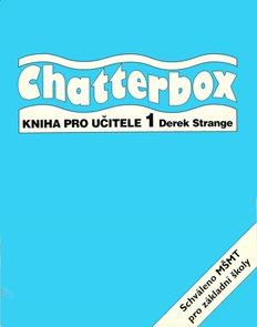 Chatterbox 1 Teachers Book - česká verze - metodika