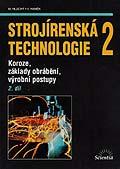 Strojírenská technologie 2, 2. díl - Hluchý, Haněk