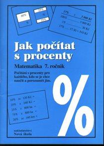 Jak počítat s procenty 7.r. pracovní sešit