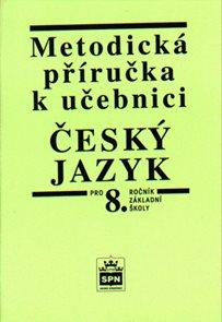 Český jazyk 8.r. - metodická příručka