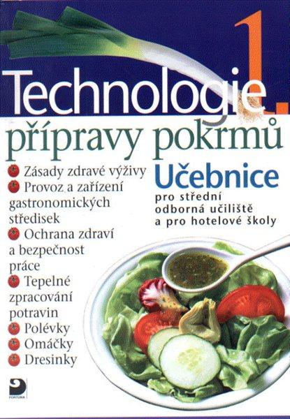 Technologie přípravy pokrmů 1 - Sedláčková