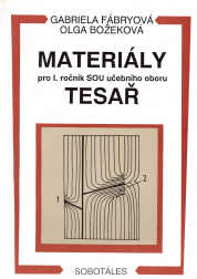 Materiály pro 1.r. SOU učebního oboru Tesař