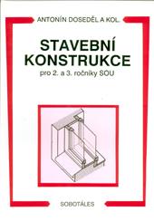 Stavební konstrukce pro 2. a 3.r. SOU - Doseděl Antonín