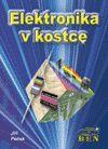Elektronika v kostce - Peček Jiří