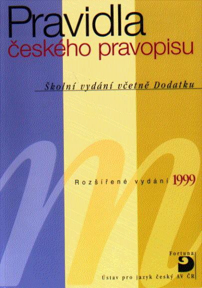 Pravidla českého pravopisu - Školní vydání včetně Dodatku - Hlavsa