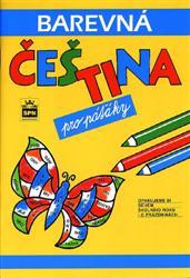 Barevná čeština pro páťáky - Pavlová, Pišlová