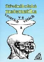 Středoškolská matematika ve vzorcích a větách - Bušek Ivan, Sleva 15%
