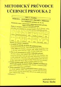 Prvouka 2 - metodický průvodce učebnicí prvouky pro 2.r. ZŠ