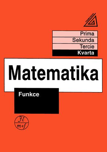 Matematika - Funkce (kvarta) - Herman, CHrápavá