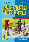 New English for You 1 Pupils Book  /učebnice/ 4.r. ZŠ