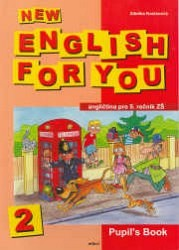 New English for You 2 Pupil´s Book /učebnice/ 5.r. ZŠ