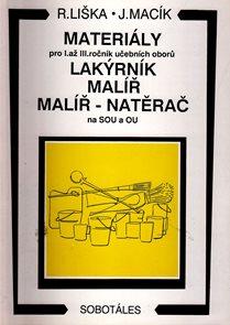 Materiály pro 1. - 3.r. SOU, učební obor lakýrník, malíř, malíř - natěrač