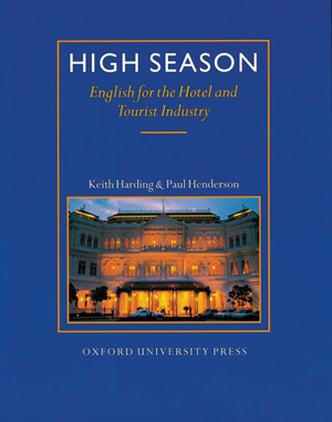 High Season - English for the Hotel - Students Book - Harding, Henderson