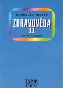 Zdravověda ll. pro obor Kosmetička - Trojan Stanislav