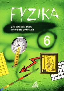 Fyzika6 pro ZŠ avíceletá gymnázia