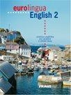 Eurolingua English 2 - učebnice+slovníček