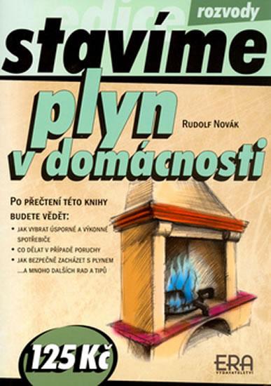 Stavíme - plyn v domácnosti - Rudolf Novák - 15x21 cm, Sleva 21%