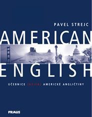American English - učebnice - Strejc Pavel - A5