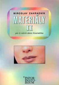 Materiály II. 3.r. obor Kosmetička