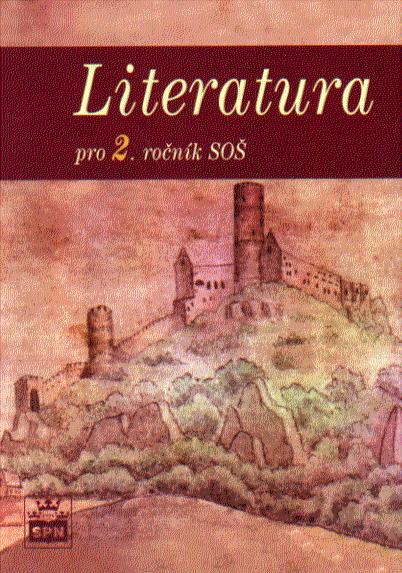 Literatura pro 2.r. SOŠ - Soukal Josef