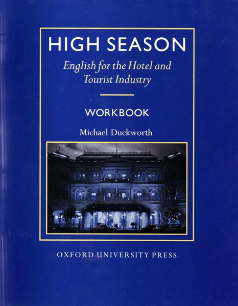 High Season - English for the Hotel - Workbook - Duckworth Michael