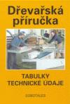 Dřevařská příručka - tabulky, technické údaje - Peschel,Nutsch,Nennewitz,Seifert