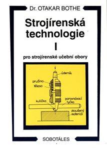 Strojírenská technologie I pro strojírenské učební obory